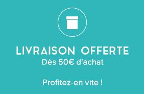 Livraison offerte dès 50€ d'achat