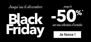 Jusqu'au 6 décembre Black Friday jusqu'à -50% sur une sélection d'articles
