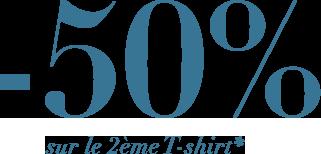 -50% sur le 2ème T-shirt*