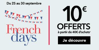 Du 25 au 30 septembre, French Days. 10€ offerts à partir de 40€ d'achats*