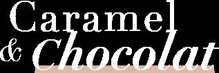 Caramel & Chocolat