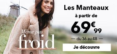 Les manteaux à partir de 69,99€